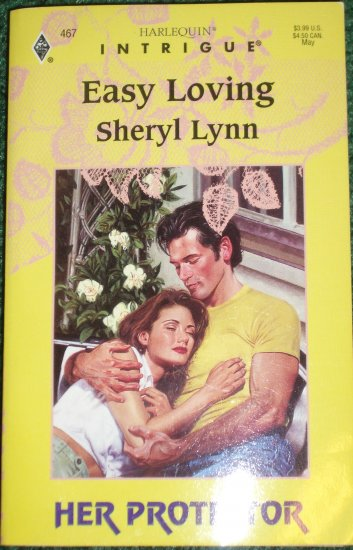 Easy Loving by SHERYL LYNN Harlequin Intrigue 467 May98 Her Protector