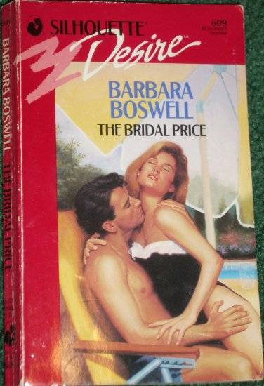 The Bridal Price by BARBARA BOSWELL Silhouette Desire 609 Dec90
