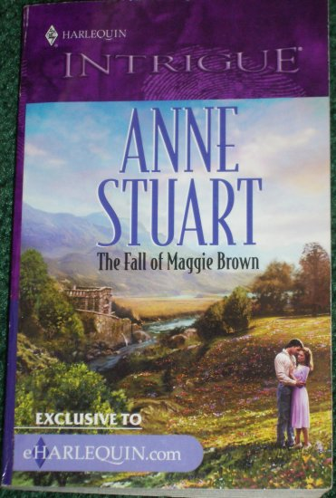 The Fall of Maggie Brown by ANNE STUART Harlequin Intrigue 2000