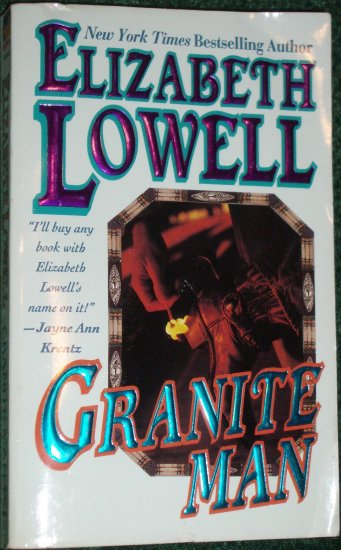 Granite Man by ELIZABETH LOWELL Contemporary Western Romance