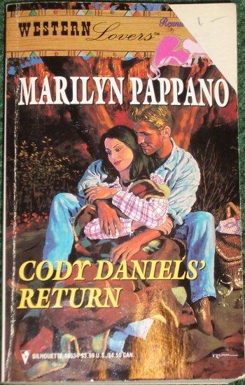 Cody Daniels' Return by MARILYN PAPPANO Contemporary Western Romance 1988