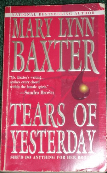 Tears of Yesterday by MARY LYNN BAXTER Romance 1982