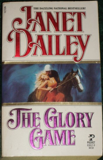 The Glory Game by Janet Dailey Contemporary Romance 1986
