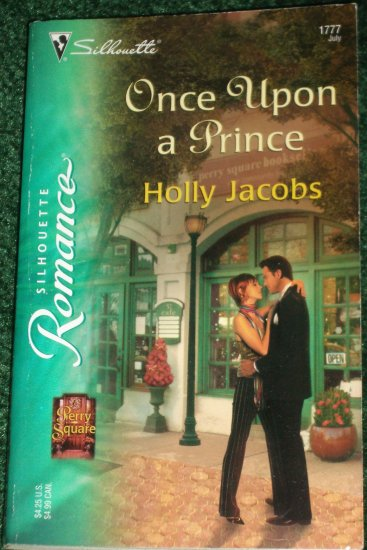 Once Upon a Prince by HOLLY JACOBS Silhouette Romance 1777 Jul05 Perry Square
