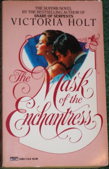 The Mask of the Enchantress by Victoria Holt Historical Gothic Romance 1991
