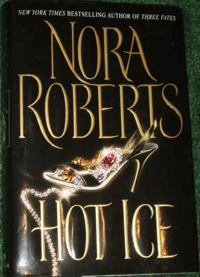 Hot Ice by Nora Roberts Hardback with Dust jacket Bantam 2002