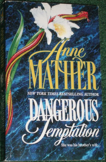 Dangerous Temptation by ANNE MATHER Romantic Suspense 1997