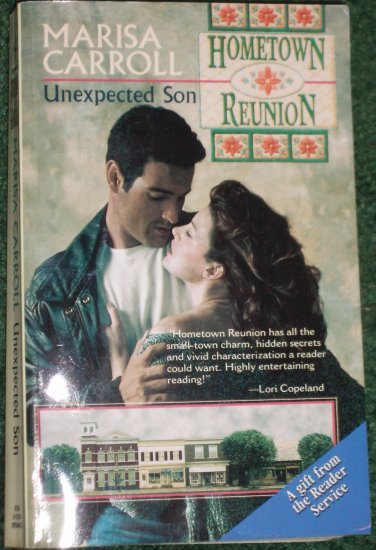 Unexpected Son by Marisa Carroll Harlequin Romance 1996 Hometown Reunion