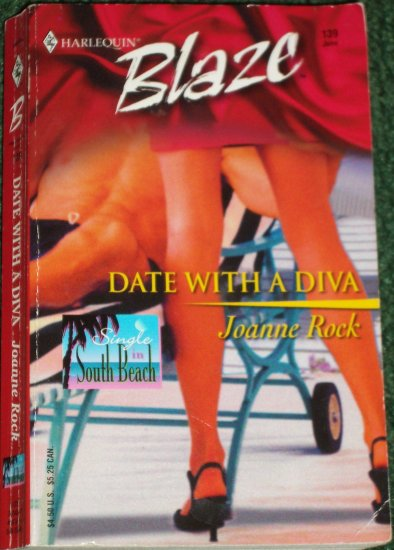 Date with a Diva by JOANNE ROCK Harlequin Blaze 139 Jun04 Single in South Beach