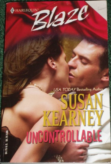 Uncontrollable by SUSAN KEARNEY Harlequin Blaze Romance 185 Jun05 Heroes Inc