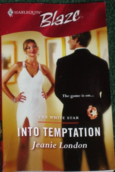 Into Temptation by JEANIE LONDON Harlequin Blaze Romance 248 Apr06 The White Star