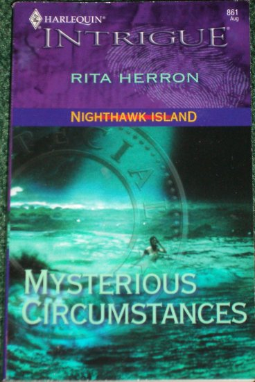 Mysterious Circumstances by RITA HERRON Harlequin Intrigue Romance 861 Aug05 Nighthawk Island