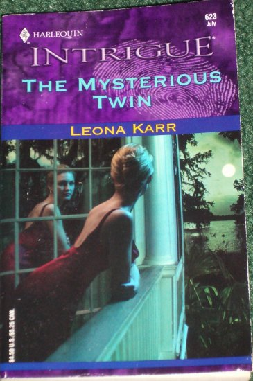 The Mysterious Twin by LEONA KARR Harlequin Intrigue Romance 623 Jul01 Double Exposure
