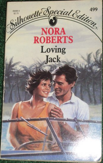 Loving Jack by NORA ROBERTS Vintage Silhouette Special Edition Romance 499 Jan89