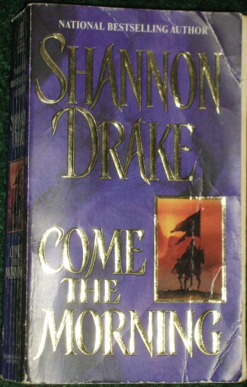Come the Morning by SHANNON DRAKE Historical Medieval Scottish Romance 2000 The Graham Series