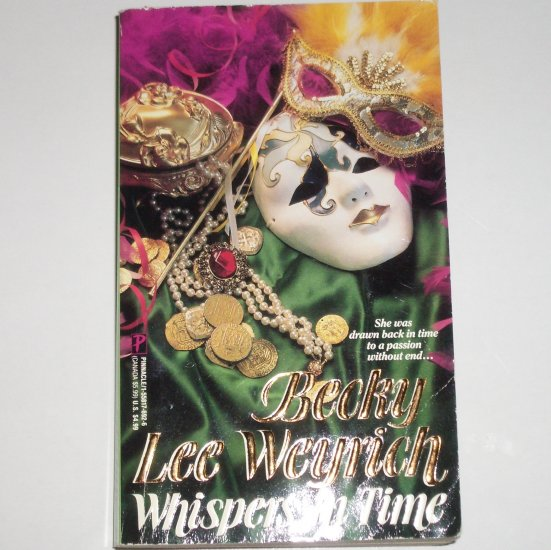 Whispers in Time by BECKY LEE WEYRICH Paranormal Historical Time Travel Romance 1993