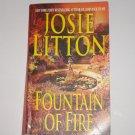 Fountain of Fire by JOSIE LITTON Historical Paranormal Romance 2003 Akora Series