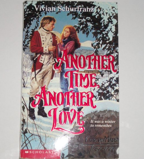 Another Time, Another Love by Vivian Schurfranz Historical Time Travel Young Adult Romance 1995