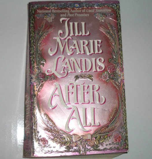 After All by JILL MARIE LANDIS Historical Western Romance 1995