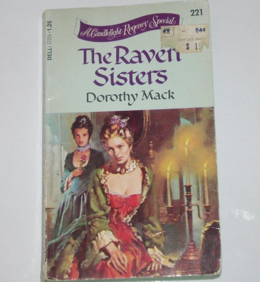 The Raven Sisters by DOROTHY MACK A Dell Candlelight Regency Special Romance #221 1977