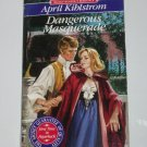Dangerous Masquerade by APRIL KIHLSTROM Signet Regency Romance Paperback 1992