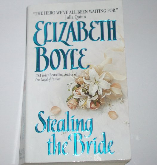 Stealing the Bride by ELIZABETH BOYLE Historical Regency Romance 2003 Danvers Sisters Series