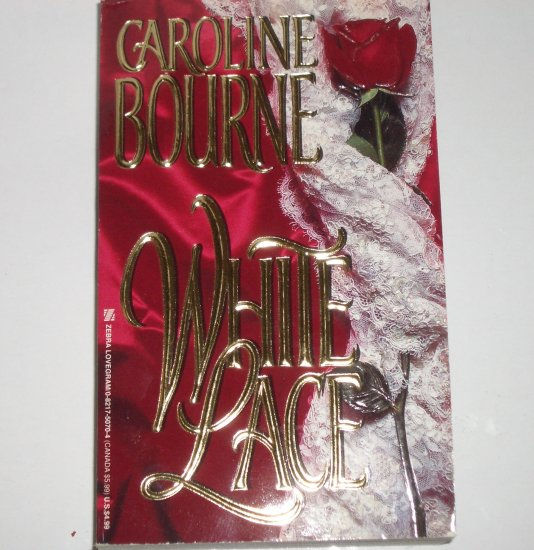 White Lace by CAROLINE BOURNE Historical Victorian Romance 1995