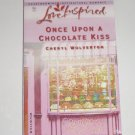 Once Upon a Chocolate Kiss by Cheryl Wolverton Love Inspired Christian Romance 2003