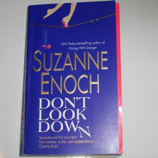 Don't Look Down by SUZANNE ENOCH Romantic Suspense 2006 Samantha and Rick