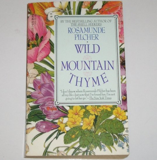 Wild Mountain Thyme by Rosamunde Pilcher Romance 1989