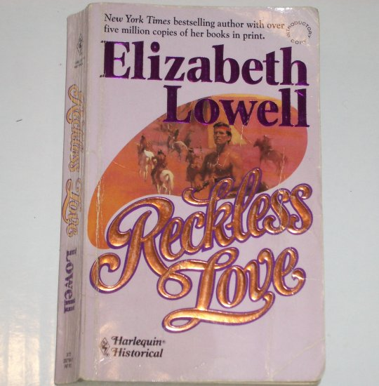 Reckless Love by ELIZABETH LOWELL Harlequin Historical Western Introductory Copy Paperback