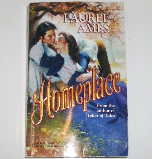 The Homeplace by LAUREL AMES Harlequin Historical Regency Romance No 226 1994