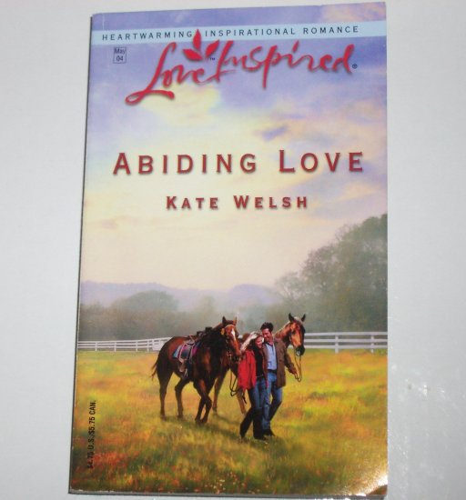 Abiding Love by KATE WELSH Love Inspired Christian Romance Paperback 2004