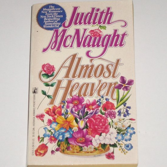 Almost Heaven by JUDITH McNAUGHT Historical Scottish Regency Romance 1990