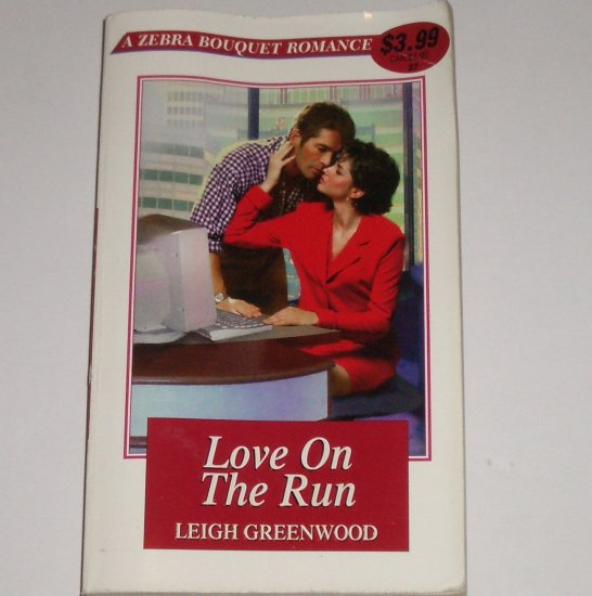Love on the Run by LEIGH GREENWOOD Zebra Bouquet Romance #37 Paperback 2000