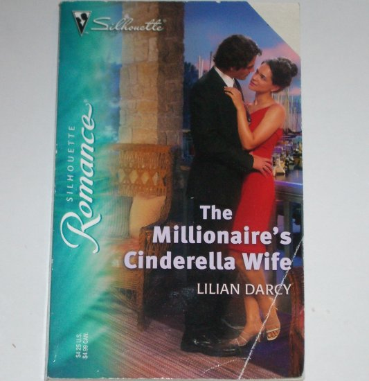 The Millionaire's Cinderella Wife by LILIAN DARCY Silhouette Romance 1772 Jun05