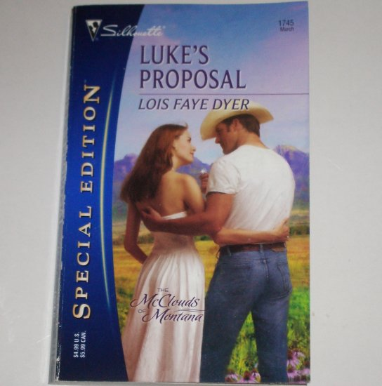 Luke's Proposal by LOIS FAYE DYER Silhouette Special Edition 1745 Mar06 The McClouds of Montana