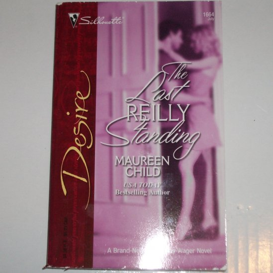 The Last Reilly Standing by MAUREEN CHILD Silhouette Desire 1664 Jul05 Three-Way Wager