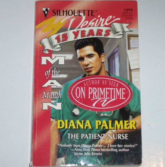 The Patient Nurse by DIANA PALMER Silhouette Desire 1099 Oct97 Man of the Month
