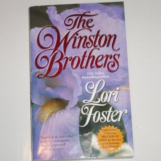 The Winston Brothers by LORI FOSTER 3 in 1 Romance 2001