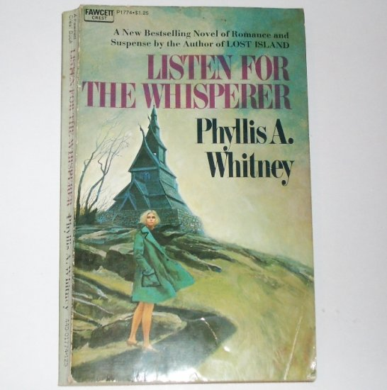 Listen for the Whisperer by PHYLLIS A. WHITNEY Romantic Suspense Paperback 1973