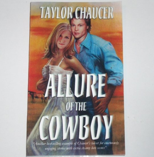 Allure of the Cowboy by TAYLOR CHAUCER Steamy Western Romance Paperback 2003