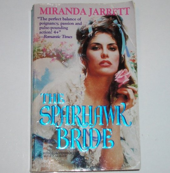 The Sparhawk Bride by MIRANDA JARRETT Harlequin Historical Colonial Romance Paperback 1995