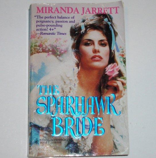 The Sparhawk Bride by MIRANDA JARRETT Harlequin Historical Colonial Romance Paperback 1995