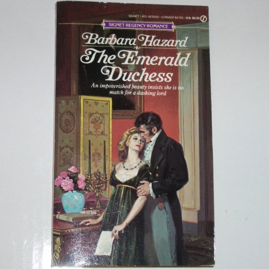The Emerald Duchess by BARBARA HAZARD Signet Regency Romance Paperback 1985