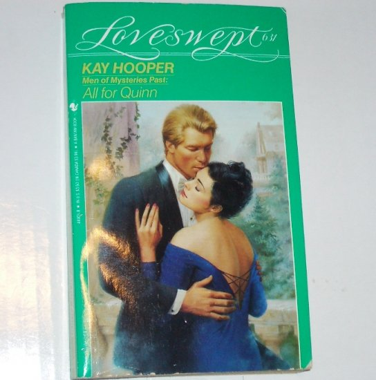 All for Quinn by KAY HOOPER Loveswept Romance 631 Men of Mysteries Past 1993