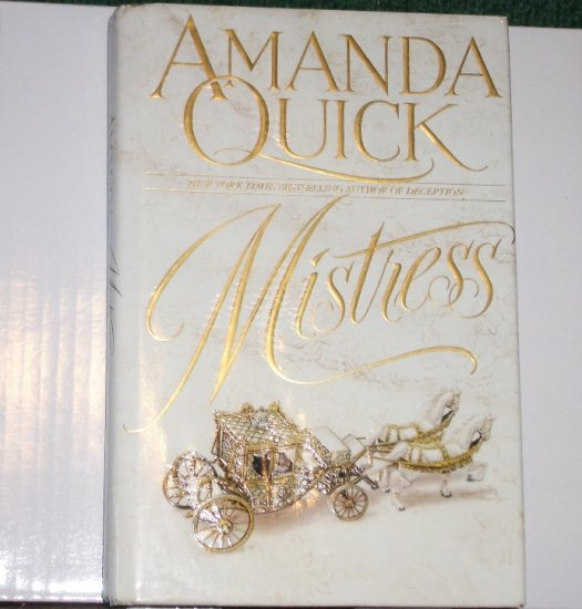Mistress by AMANDA QUICK Historical Regency Romance Hardcover with Dust Cover 1994