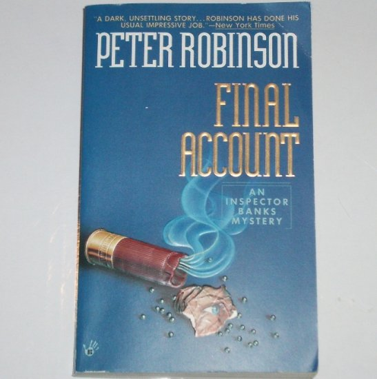 Final Account by PETER ROBINSON Prime Crime Inspector Banks Mystery Paperback 1996