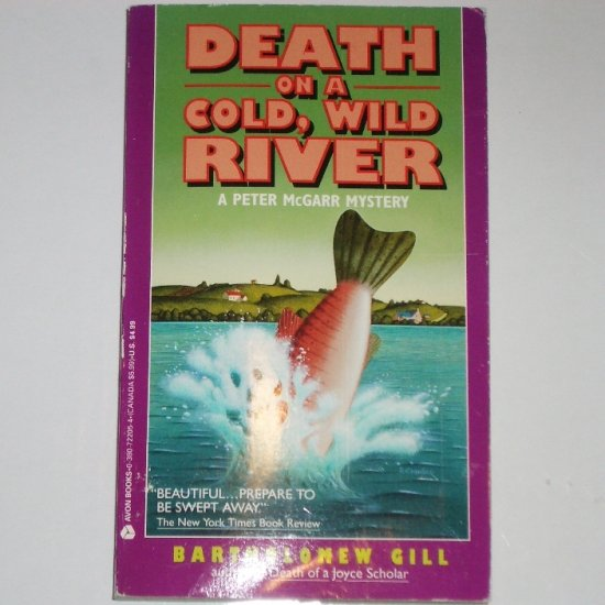 Death on a Cold, Wild River by BARTHOLOMEW GILL Peter McGarr Mystery Paperback 1994