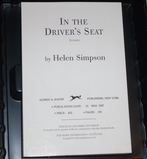 In the Driver's Seat by HELEN SIMPSON May 2007 ARC Uncorrected Proof